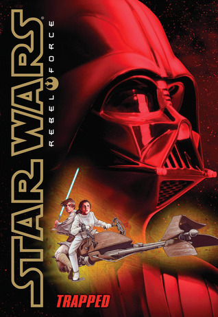 Trapped (Star Wars: Rebel Force #5)