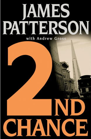 2nd Chance by James Patterson