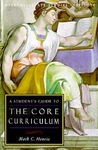 Students Guide To Core Curriculum: Core Curriculum Guide