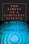 The Limits of a Limitless Science and Other Essays