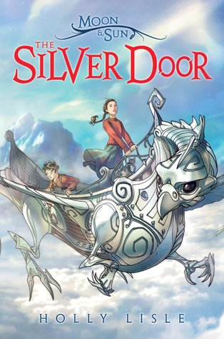 The Silver Door by Holly Lisle