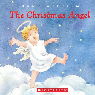 The Christmas Angel by Hans Wilhelm