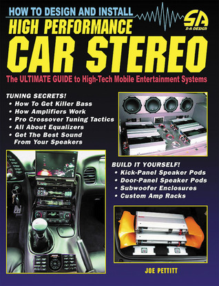 How to Design and Install High-Performance Car Stereo (revised)