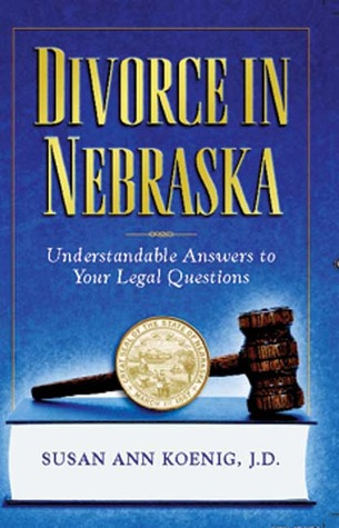 Divorce in Nebraska: Understandable Answers to Your Legal Questions