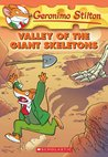 Valley Of The Giant Skeletons (Geronimo Stilton, #32)