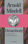 Dreambody: The Body's Role In Revealing the Self