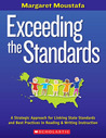Exceeding The Standards: A Strategic Approach for Linking State Standards and Best Practices in Reading & Writing Instruction
