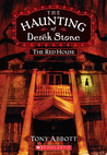 The Red House (The Haunting of Derek Stone, Book 3)