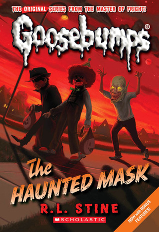 The Haunted Mask (Classic Goosebumps, #4) by R.L. Stine