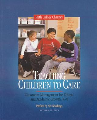 Teaching Children to Care by Ruth Charney