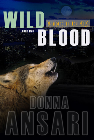 Wild Blood by Donna Ansari