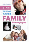 Start Taking Great Family Photographs