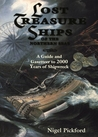 Lost Treasure Ships of the Northern Seas: A Guide and Gazetteer to 2000 Years of Shipwreck