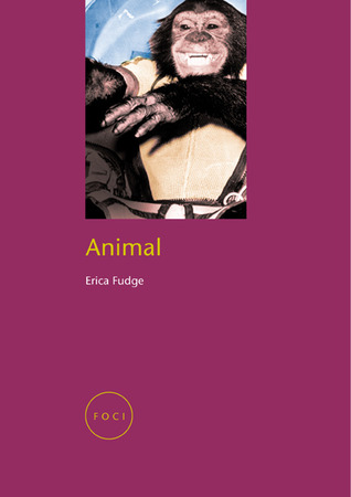 Animal by Erica Fudge
