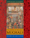 The Empire of the Great Mughals: History, Art and Culture