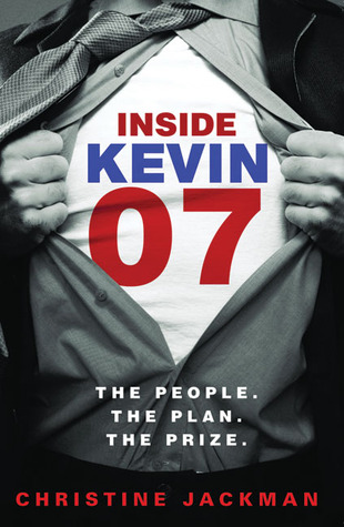 Inside Kevin 07: The People. The Plan. The Prize.
