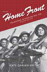 On the Home Front: Melbourne in Wartime: 1939–1945