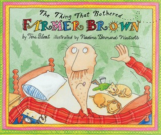Thing That Bothered Farmer Brown