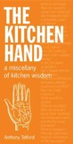 The Kitchen Hand: A Miscellany of Kitchen Wisdom