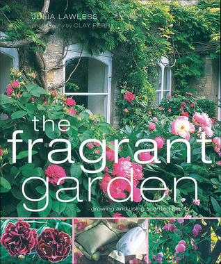 The Fragrant Garden by Julia Lawless