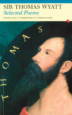 Selected Poems by Thomas Wyatt