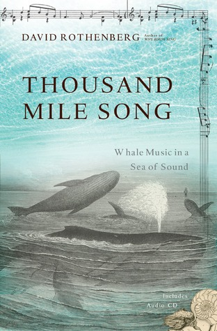 Thousand-Mile Song by David Rothenberg