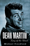 Dean Martin: King of the Road