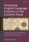Assessing English Language Learners in the Content Areas: A Research-into-Practice Guide for Educators