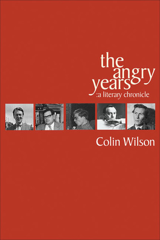 The Angry Years: A Literary Chronicle