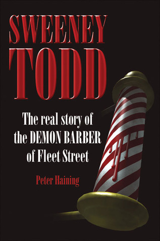 Sweeney Todd by Peter Haining