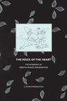 The Voice of the Heart: The Working of Mervyn Peake's Imagination