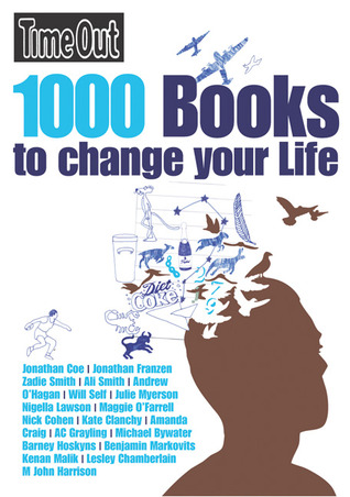 Time Out 1000 Books to Change Your Life by Time Out
