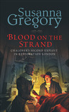 Blood on the Strand (Thomas Chaloner, #2)
