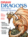 Draw Dragons and Other Fantasy Beasts