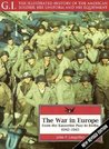 The War in Europe: From the Kasserine Pass to Berlin, 1942-1945
