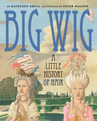 Big Wig by Kathleen Krull