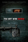 The Boy Who Dared by Susan Campbell Bartoletti