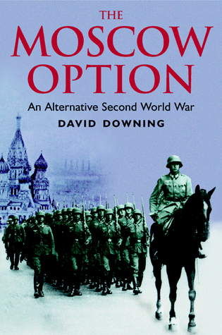 Moscow Option by David Downing