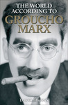 The World According to Groucho Marx
