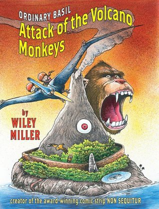 Island Of The Volcano Monkeys by Wiley Miller