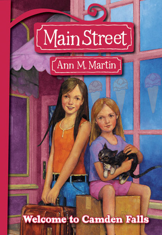 Welcome To Camden Falls by Ann M. Martin