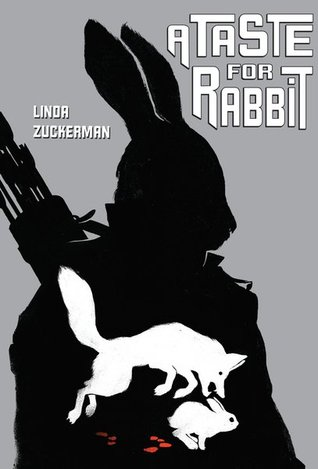 A Taste for Rabbit by Linda Zuckerman