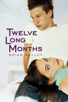 Twelve Long Months