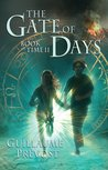 Gate Of Days (The Book Of Time #2)