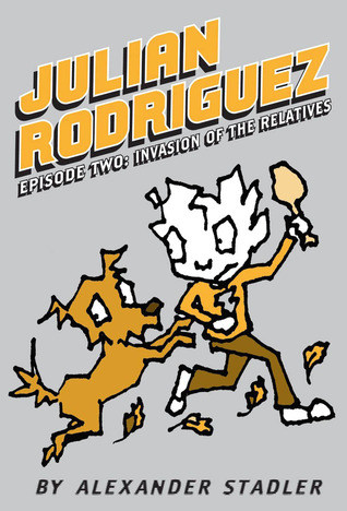 Julian Rodriguez #2: Invasion of the Relatives