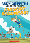 Mascot Madness! (Schooling Around!)