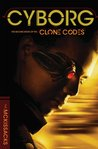 Cyborg (The Clone Codes, #2)