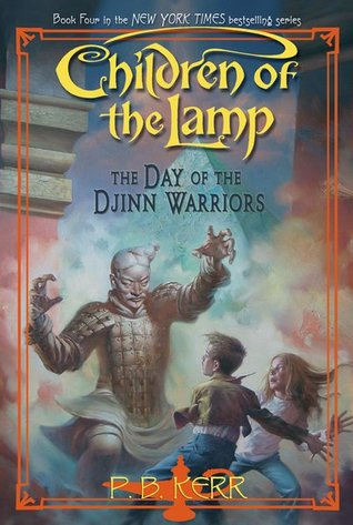 The Day of the Djinn Warriors (Children of the Lamp, #4)