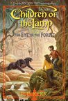 The Eye Of The Forest (Children Of The Lamp, #5)