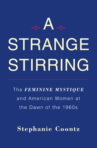 A Strange Stirring by Stephanie Coontz